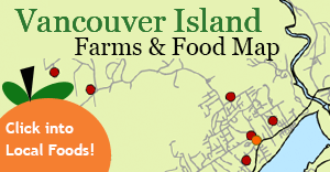 Vancouver Island Farms and Food Map covering Victoria, Saanich, Metchosin, Sooke, Cowichan Valley, Cobble Hill, Parksville, Nanaimo, and Salt Spring Island - Click Into Local Foods!