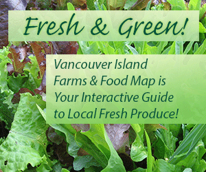 Fresh and Green: The Vancouver Island Farms and Food Map is your interactive guide to local fresh produce!