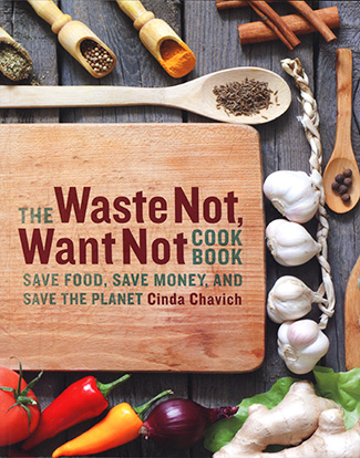 Book cover of the Waste Not, Want Not Cookbook, Touchwood Editions.
